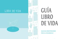 """Proyecto """"Libro de Vida"""" Resguarda Identidad de Infancia Vulnerada"""