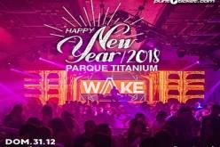 Happy New Year Parque Titanium 2018 by Wake
